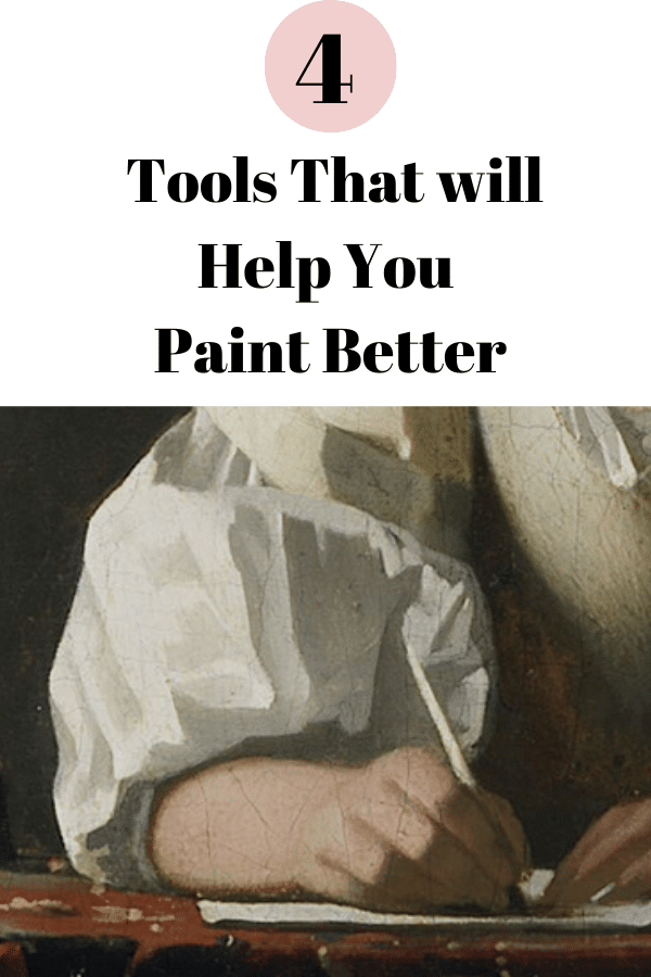 An Art Studio Life graphic ready for use on pinterest of four tools that will help you paint better