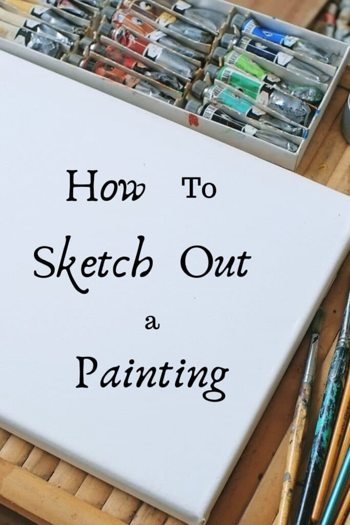 how to sketch out a painting on a canvas